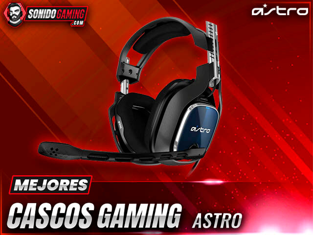 Mejores Cascos Gaming Astro