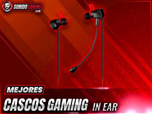 Mejores Auriculares In ear Gaming